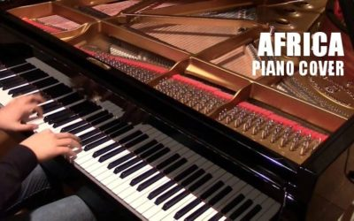 Piano Cover – Africa (Toto)