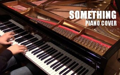 Piano Cover – Something (The Beatles)