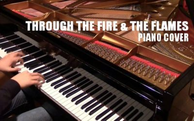 Piano Cover – Through The Fire & The Flames (DragonForce)