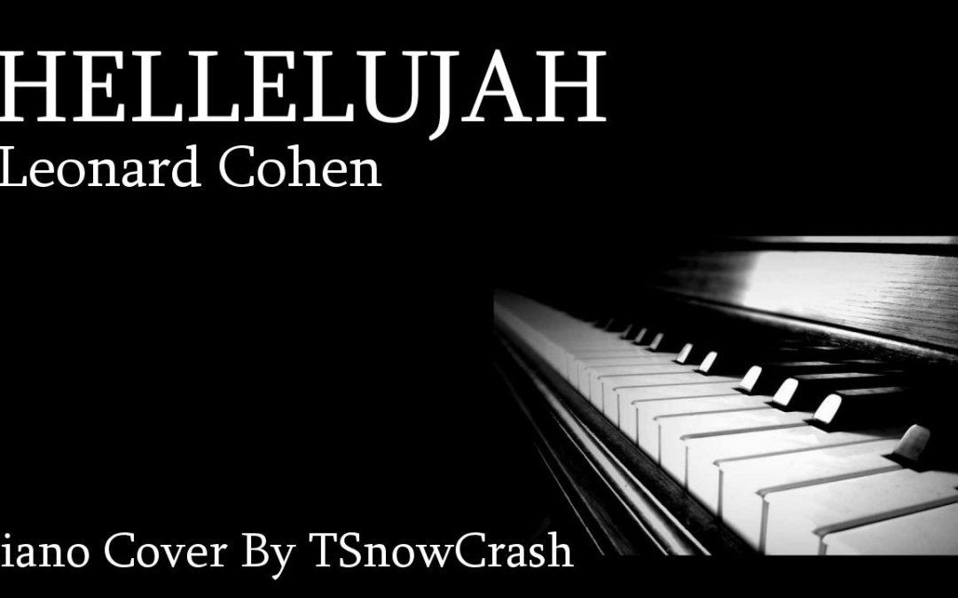 Piano Cover – Hallelujah (Leonard Cohen)